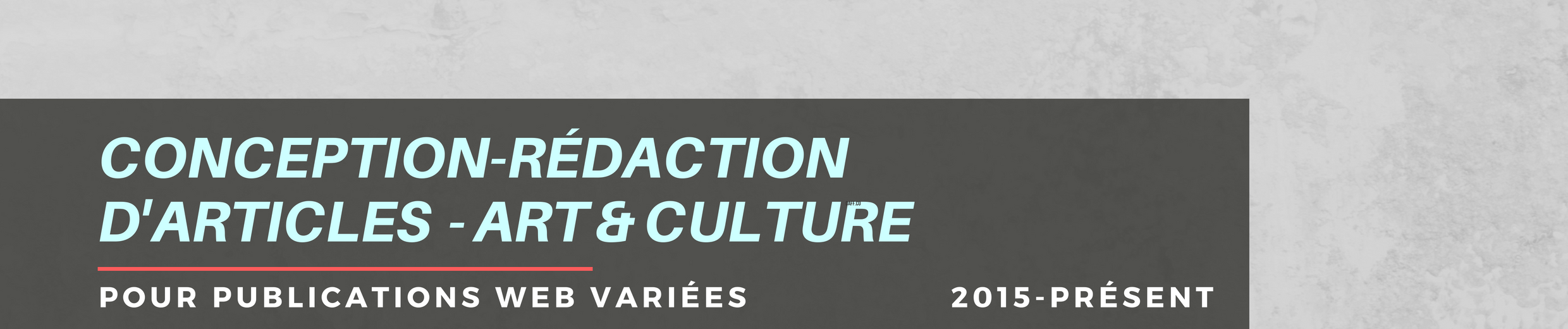 conception-rédaction articles art et culture
